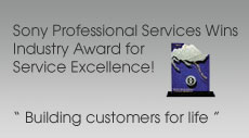 "Sony Professional Services Wins Industry Award for Service Excellence ""Building Customers for Life"""